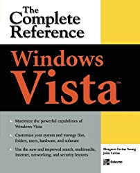 Windows Vista: The Complete Reference (Complete Reference Series) by Margaret Levine Young (2007-04-03)