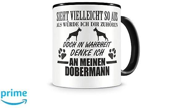 Dobermann Warnschild Hunde Tasse Kaffeetasse Teetasse Kaffeepott Kaffeebecher