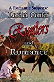 Rustlers and Romance (Saddle Creek Book 1) (English Edition)
