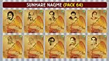 #8: Sunhare Nagme Pack 64 (Pack Of 10 Mp3S With 400 Tracks, Biggest Artists, Retro Collection, Compilation Of Old Hindi Movie Songs)