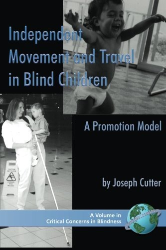 independent-movement-and-travel-in-blind-children-a-promotion-model-pb-critical-concerns-in-blindnes