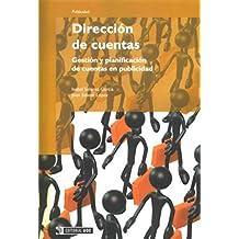 Dirección de cuentas: Gestión y planificación de cuentas en publicidad (Manuales)