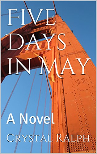 Five Days in May: A Novel (English Edition) Ralph Crystal