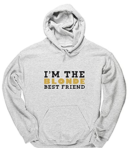HippoWarehouse I'm the blonde best friend unisex Hoodie hooded top (Specific size guide in
