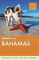 Bahamas (Fodor's Bahamas)