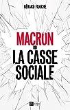 Macron ou la casse sociale