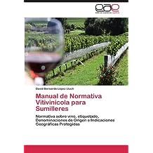 Manual de Normativa Vitivinicola Para Sumilleres