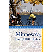 An Explorer's Guide Minnesota: Land of 10,000 Lakes