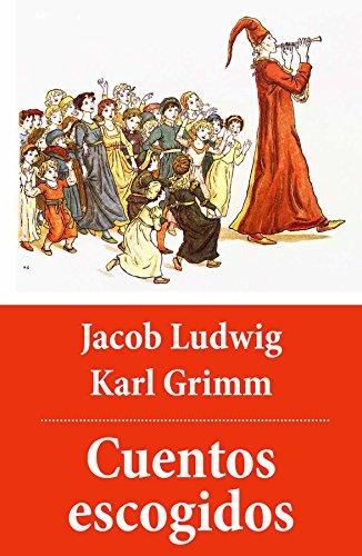 Cuentos escogidos (con índice activo) por Hermanos Grimm