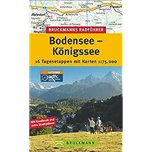 Radführer BodenseeKönigsee: 16 Tagesetappen mit Karten 1:75.000 (Bruckmanns Radführer)
