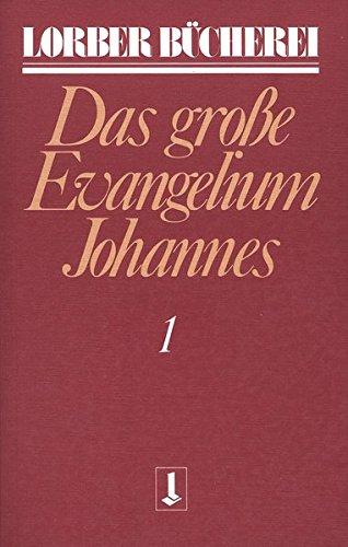 Johannes, das große Evangelium. Gesamtausgabe. 11 Bde.