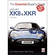 Jaguar XK & XKR: 1996-2005 (Veloce's Essential Buyer's Guide Series)