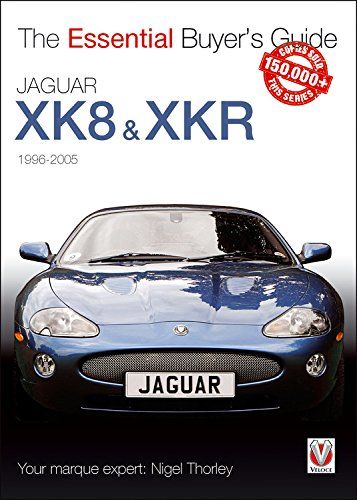 Jaguar XK & XKR (1996-2005) (Essential Buyer's Guide)