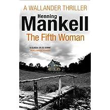The Fifth Woman: Kurt Wallander