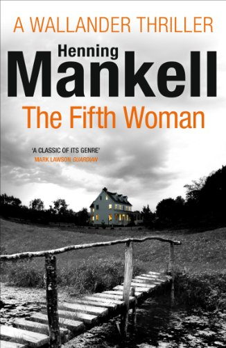 The Fifth Woman: Kurt Wallander (English Edition) -
