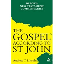 The Gospel According to St John: Black's New Testament Commentaries