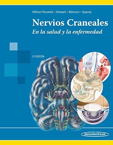 NERVIOS CRANEALES. EN LA SALUD Y LA ENFERMEDAD