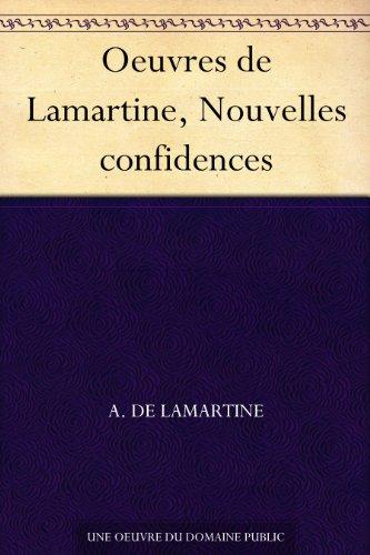 Couverture du livre Oeuvres de Lamartine, Nouvelles confidences