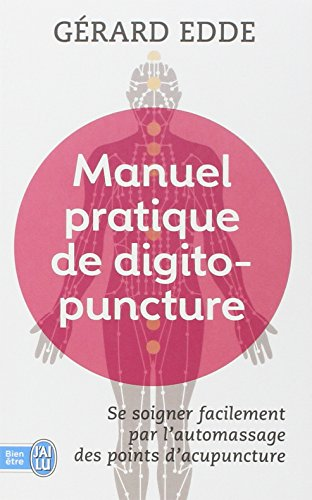 Manuel pratique de digitopuncture
