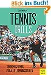 Tennisdrills: Trainingsformen für all...