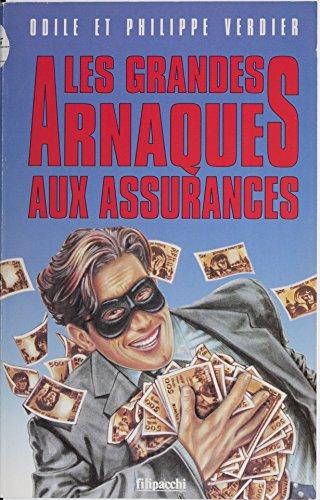 Read Les Grandes Arnaques à l'assurance epub pdf