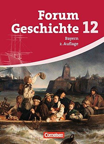 Forum Geschichte - Bayern - Oberstufe / 12. Jahrgangsstufe - Schülerbuch (2. Auflage),