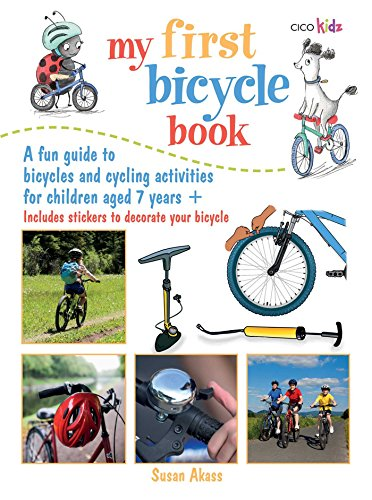 My First Bicycle Book: A Fun Guide to Bicycles and Cycling Activities