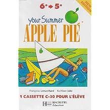 Your summer apple pie  sixième/cinquième (k7 eleve)