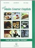 New main course english. Con CD Audio. Per gli Ist. professionali alberghieri