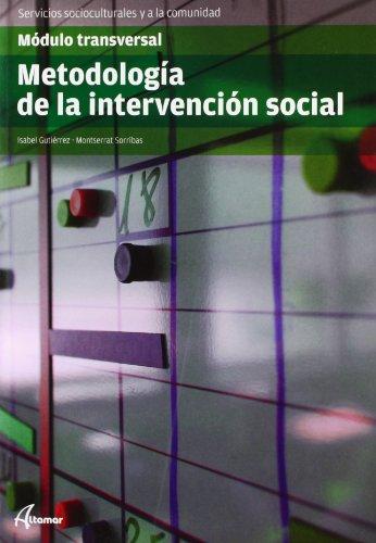 Metodología de la intervención social (CFGS ANIMACIÓN SOCIOCULTURAL Y TURÍSTICA)