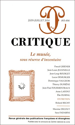 Revue critique n 805-806 : Le muse, sous rserve dinventaire