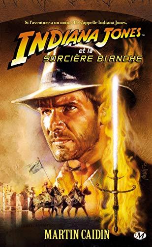 Indiana Jones, tome 8 : Indiana Jones et la sorcière blanche