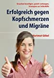 Erfolgreich gegen Kopfschmerzen und Migräne (Amazon.de)