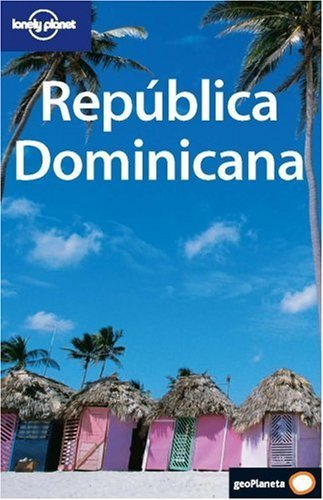Republica Dominicana (Country Guide) (Spanish Edition) by Gary Chandler (2006-01-03)