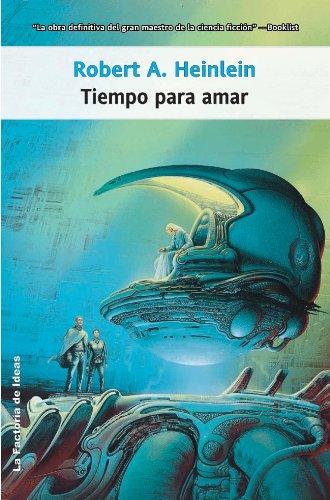 Tiempo para amar (Solaris ficción nº 75) por Robert A. Heinlein