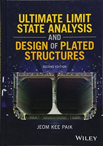 Ultimate Limit State Analysis and Design of Plated Structures -