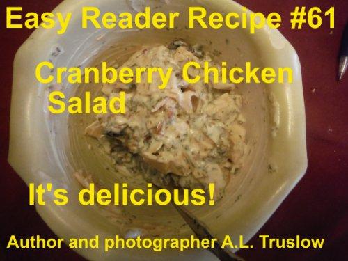 Cranberry Chicken Salad (Easy Reader Recipes Book 61) (English Edition) (Chicken Salad Cranberry)