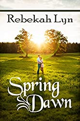 Spring Dawn (Seasons of Faith Book 3)