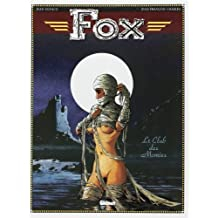 Fox, tome 5 : Le club des momies