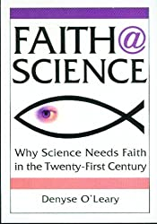 Faith@science: Why Science Needs Faith in the Twenty-First Century
