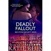 Deadly Fallout (romantic suspense) (Red Stone Security Series Book 10) (English Edition)