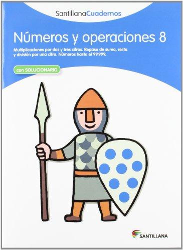 NÚMEROS Y OPERACIONES 8 SANTILLANA CUADERNOS - 9788468012346 por Vv.Aa.
