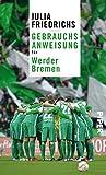 Gebrauchsanweisung für Werder Bremen