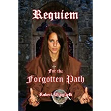 Requiem for the Forgotten Path: The Summoning (Ankerita Book 2)