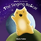 Image de Children's Book: The Singing Bobcat: A Humorous Picture Book for Kids