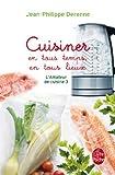 Cuisiner En Tous Temps En Tous Lieux by Jean-Philippe Derenne (2012-10-03)