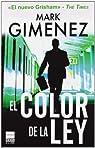 El color de la ley par Gimenez