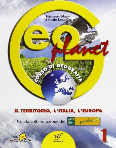 Geoplanet. Con le regioni italiane-Atlante geografico. Con espansione online. Per la Scuola media: 1