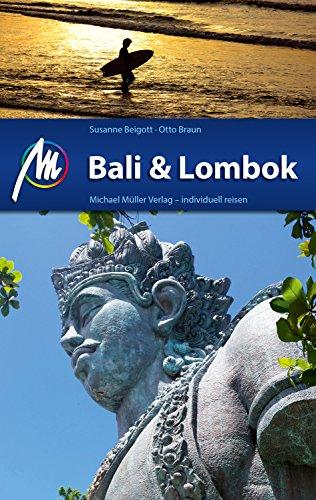 Bali & Lombok Reiseführer Michael Müller Verlag: Individuell reisen mit vielen praktischen Tipps (MM-Reiseführer) - Ebook Bali