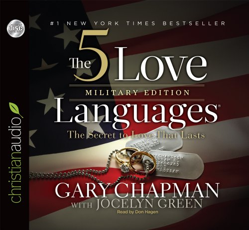 The 5 Love Languages: Military Edition: The Secret to Love That Lasts Audio Book